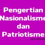 Nasionalisme dan Patriotisme di Era Globalisasi